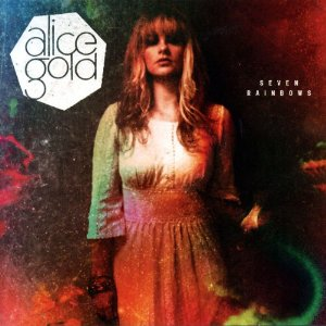 Alice Gold - Seven Rainbows