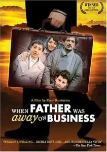 Otac Na Sluzbenom Putu aka When Father Was Away On Business aka Babam Is Gezisinde