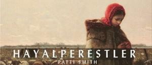 Patti Smith - Hayalperestler