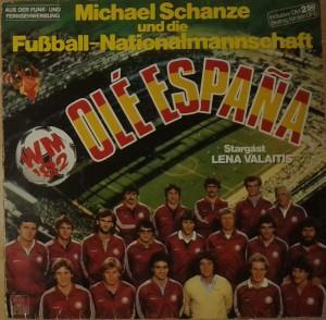 Michael Schanze Und Die Fussball-Nationalmannschaft - Ole Espana (1982 Espana World Cup )