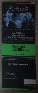 Metallica - The Garage Remains The Same 1999, 13 June 1999, Istanbul - Ticket