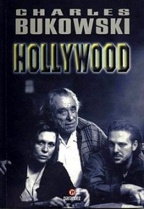 Charles Bukowski - Hollywood