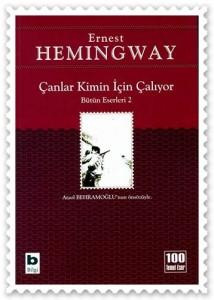 Canlar Kimin Icin Caliyor, Ernest Hemingway