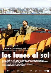 Los Lunes al Sol aka Mondays in the Sun aka Gunesli Pazartesiler