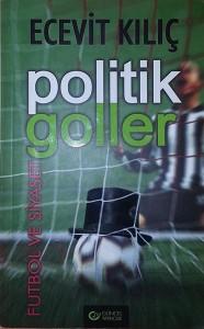 Politik Goller, Ecevit Kilic