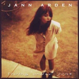 Jann Arden - Living Under June