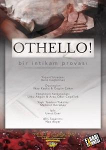 Othello! Bir Intikam Provasi
